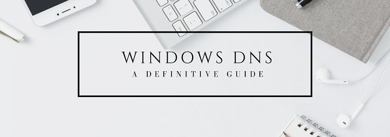 Windows DNS (the definitive guide)